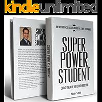 SUPER POWER STUDENT: 100 Most advanced success mindset & study techniques