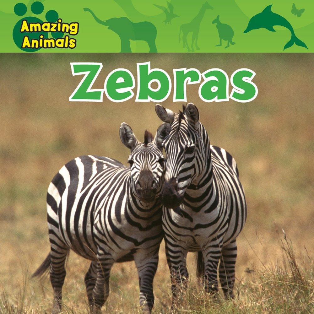 Download Zebras (Amazing Animals) ebook