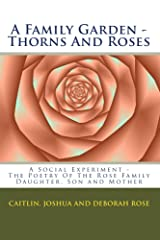A Family Garden - Thorns And Roses Kindle Edition