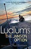 Robert Ludlum's The Janson Option (Paul Janson 3)