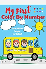 My First Color by Number: A Color by Numbers Book for Ages 4-8 Paperback