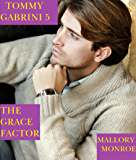 Tommy Gabrini: The Grace Factor (Tommy Gabrini Series Book 5)
