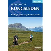 Trekking the Kungsleden: The King's Trail through Northern