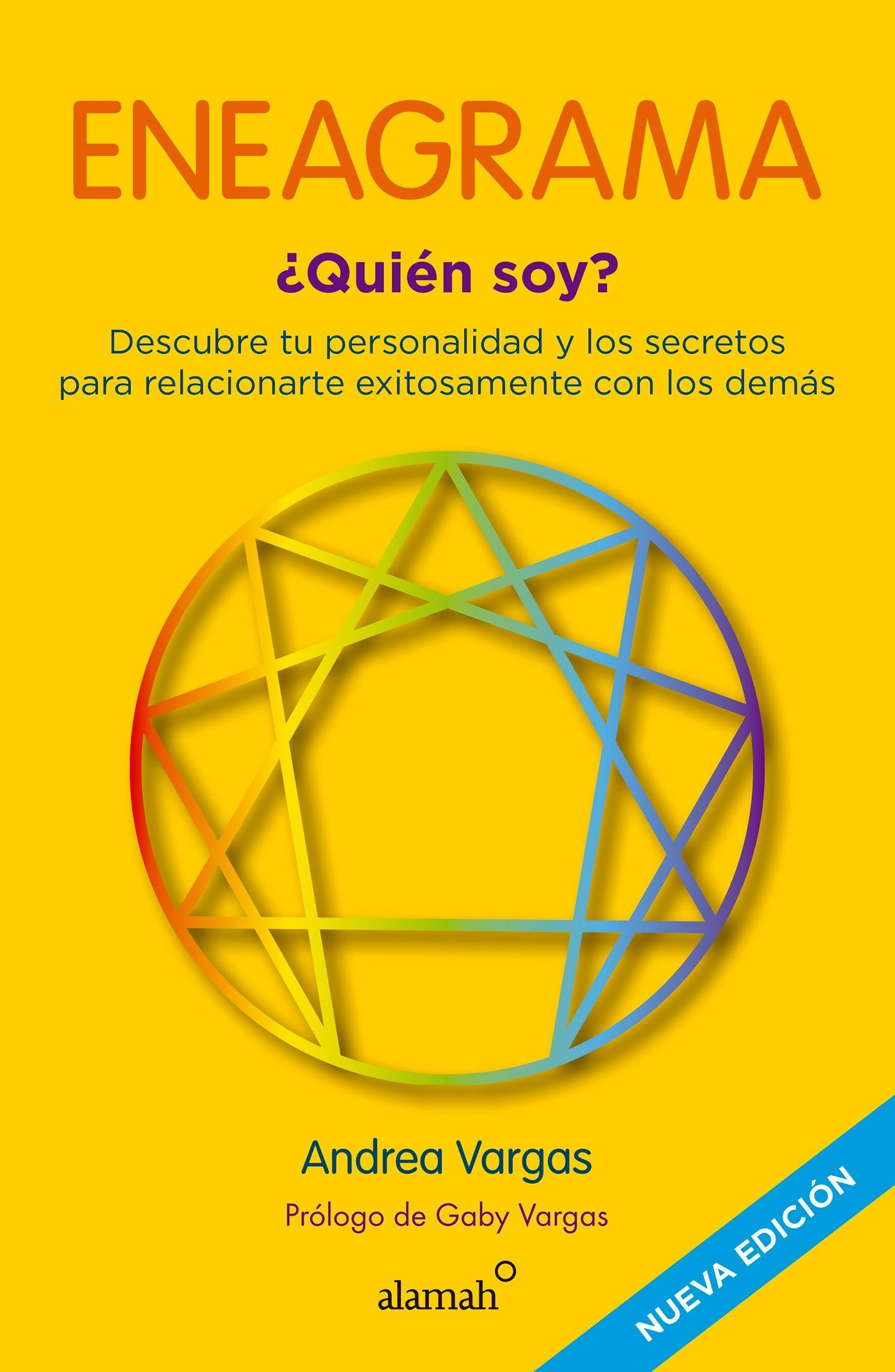 Eneagrama Quién Soy Enneagram Who Am I Spanish Edition Vargas Andrea 9786073132336 Books