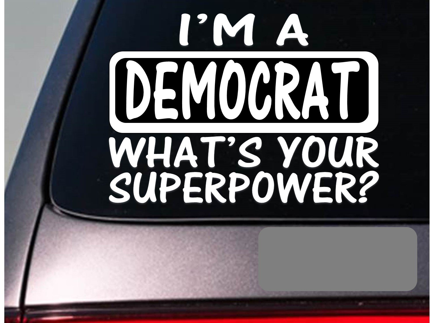 Bumper sticker api design - Amazon Com I M A Democrat Sticker Decal E148 Political Liberal Election Arts Crafts Sewing