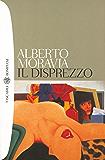 Il disprezzo (I grandi tascabili Vol. 395) (Italian Edition)