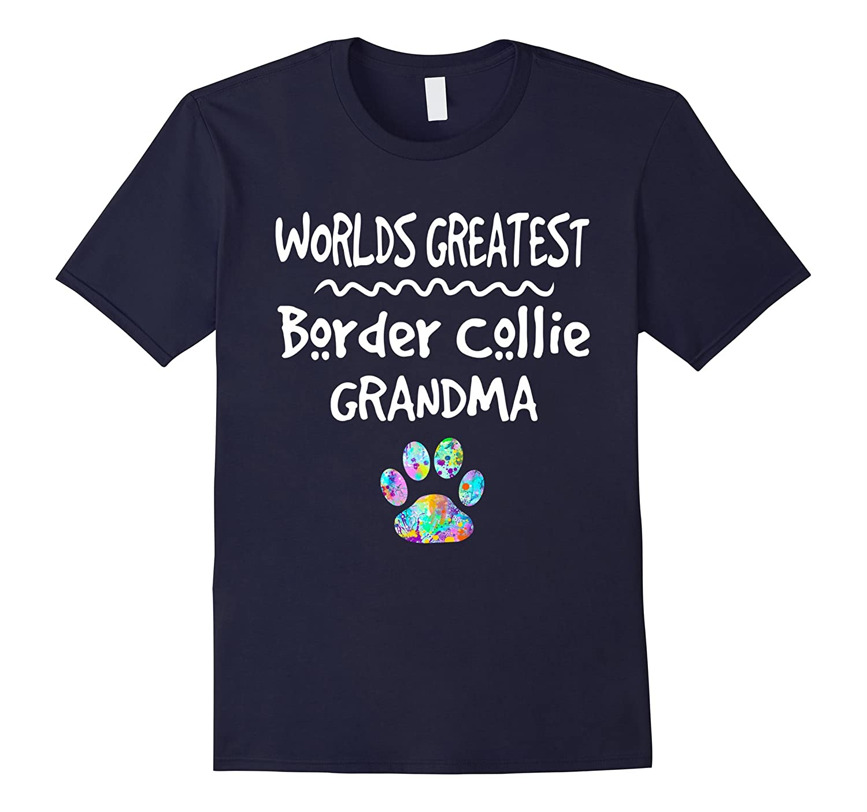 Worlds Greatest Border Collie Grandma Shirt Love Dogs Tee-CD