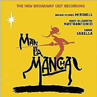Man of La Mancha (New Broadway Cast Recording (2002))