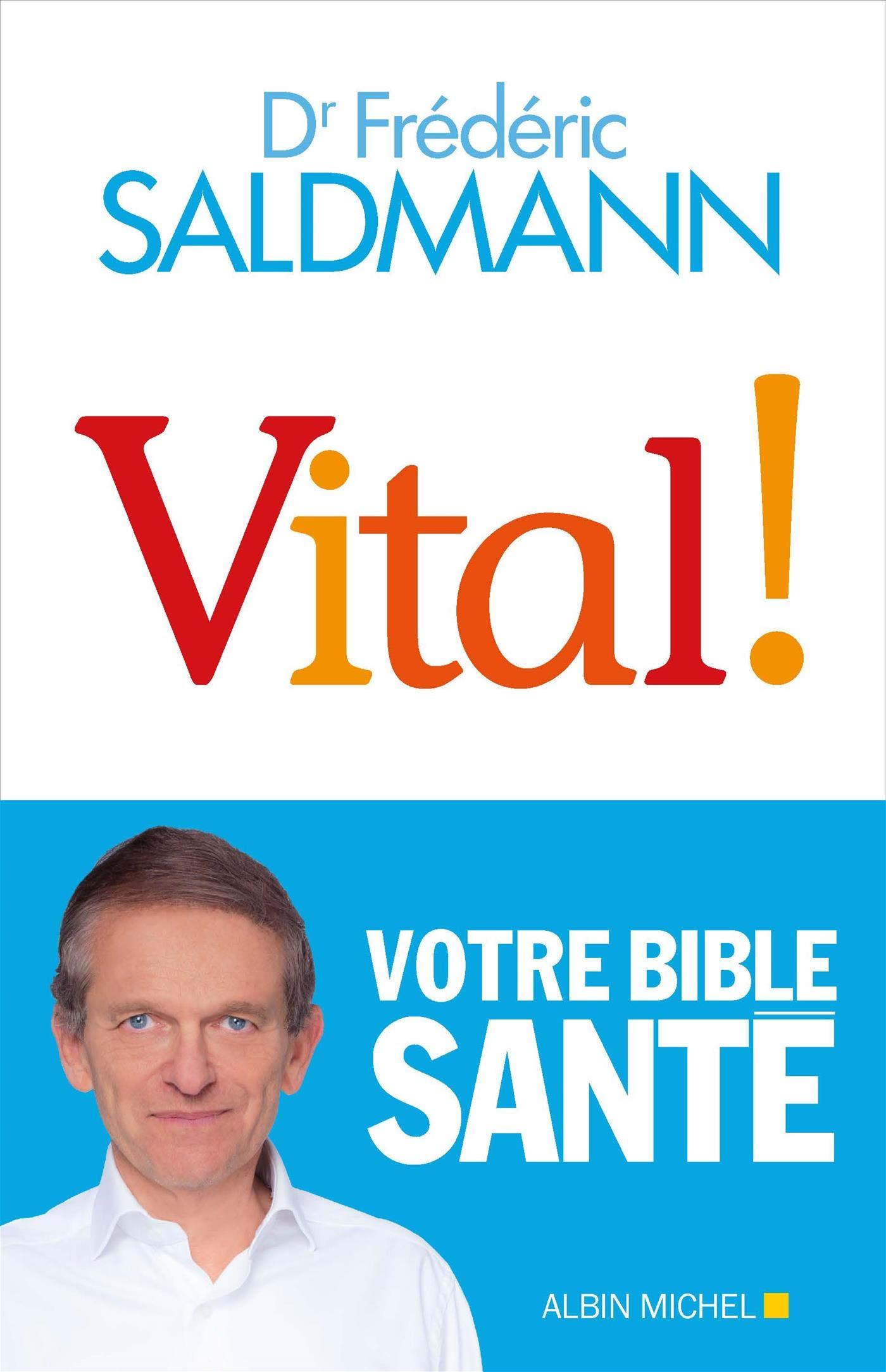 Vital ! por Frédéric Saldmann