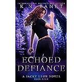 Echoed Defiance (Jacky Leon)