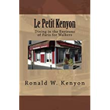 cb6f7a38a12c0 Le Petit Kenyon  Dining in the Environs of Paris for Walkers Jun 20