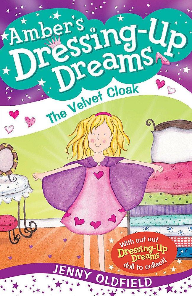 The Velvet Cloak: Book 3 (Dressing-Up Dreams) pdf epub