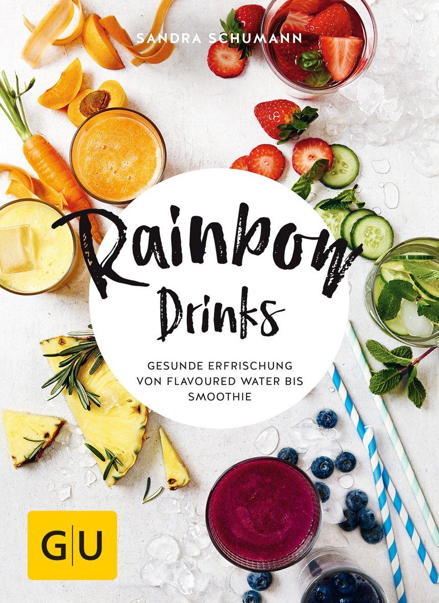 Rainbow Drinks  Gesunde Erfrischung Von Flavoured Water Bis Smoothie  GU DiätandGesundheit