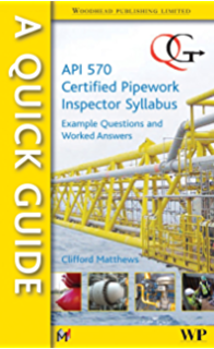 a quick guide to api 510 certified pressure vessel inspector syllabus matthews clifford
