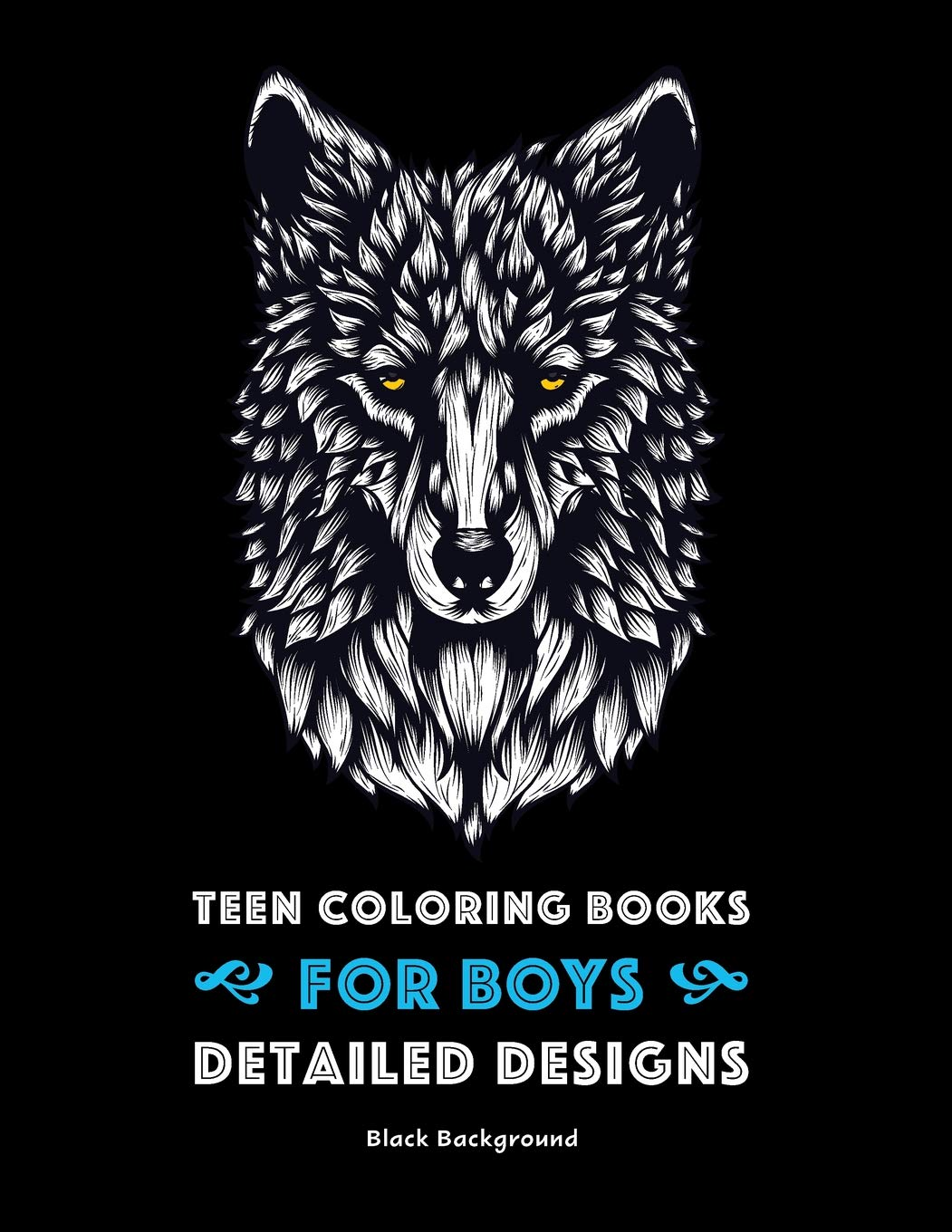 Teen Coloring Books for Boys: Detailed Designs: Black Background ...