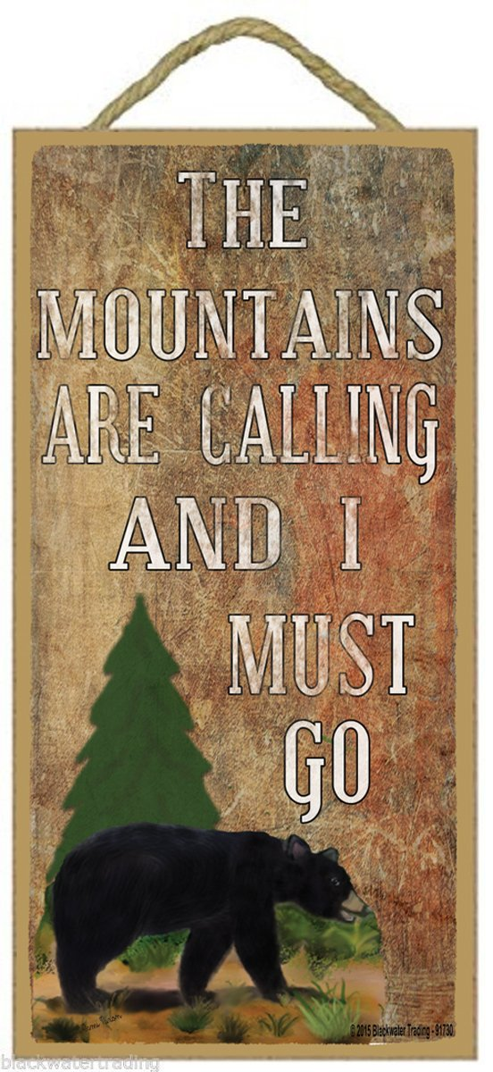 "The Mountains are Calling and I Must Go Black Bear Wall Log Cabin Decor Sign Plaque 10""x5"""