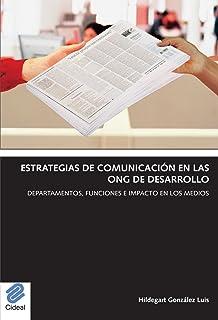 Estrategias de comunicación en las ONG de desarrollo: Departamentos, funciones e impacto en los