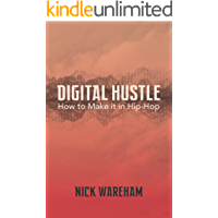 Digital Hustle: How to Make it in Hip-Hop book cover