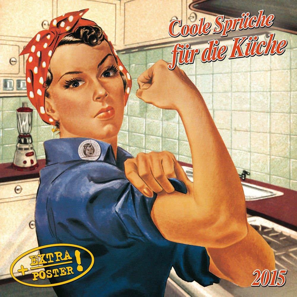Freche Sprüche für die Küche 2015