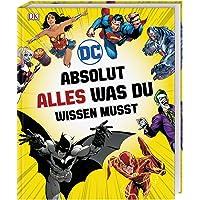 DC Comics Absolut alles was du wissen musst