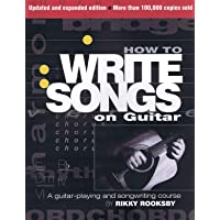 How to Write Songs on Guitar: A Guitar-Playing