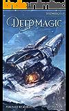 Deep Magic - December 2017