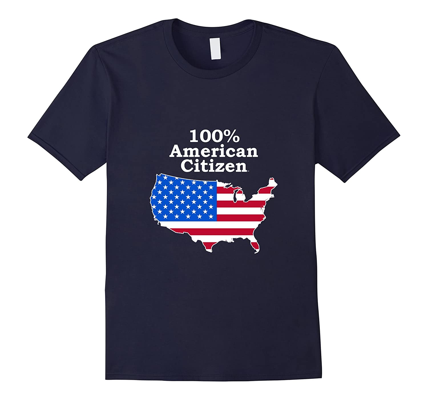 100% American Citizen Tshirt Citizenship Vote Election Proud-BN