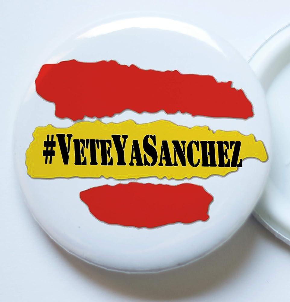MSC Veteyasanchez Chapa Bandera España ESP 58mm personalizadas varios modelos partido politico reivindicativas pin broches chapas camiseta vete ya sanchez: Amazon.es: Ropa y accesorios