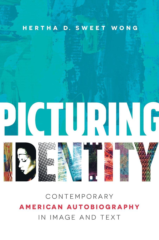 Amazon.com: Picturing Identity: Contemporary American Autobiography ...