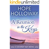 A Reunion in the Keys (Coconut Key Book 2)