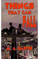 THINGS THAT CAN FALL Kindle Edition