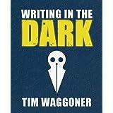 Writing in the Dark