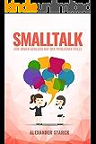Smalltalk: Für immer Schluss mit der peinlichen Stille - inkl. Test