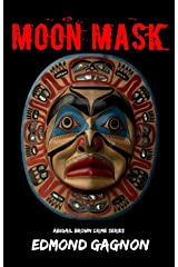 The Moon Mask (Abigail Brown Crime Series) Kindle Edition
