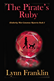 The Pirate's Ruby: Kimberley West Gemstone Mysteries Book 2