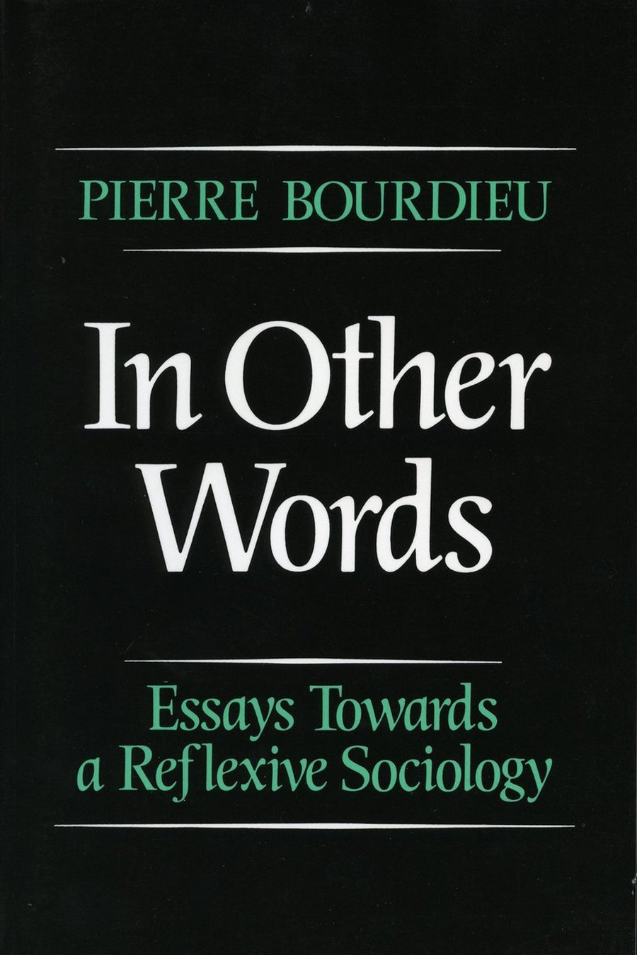 in other words essays toward a reflexive sociology pierre in other words essays toward a reflexive sociology pierre bourdieu matthew adamson 9780804717250 com books