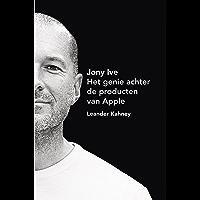 Jony Ive: het genie achter de producten van Apple