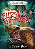 The Curse of the Were-Hyena (A Monstertown Mystery) (Monstertown Mysteries)