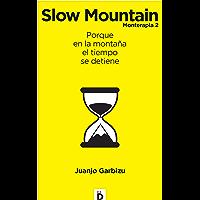 Slow Mountain (Crecimiento personal)