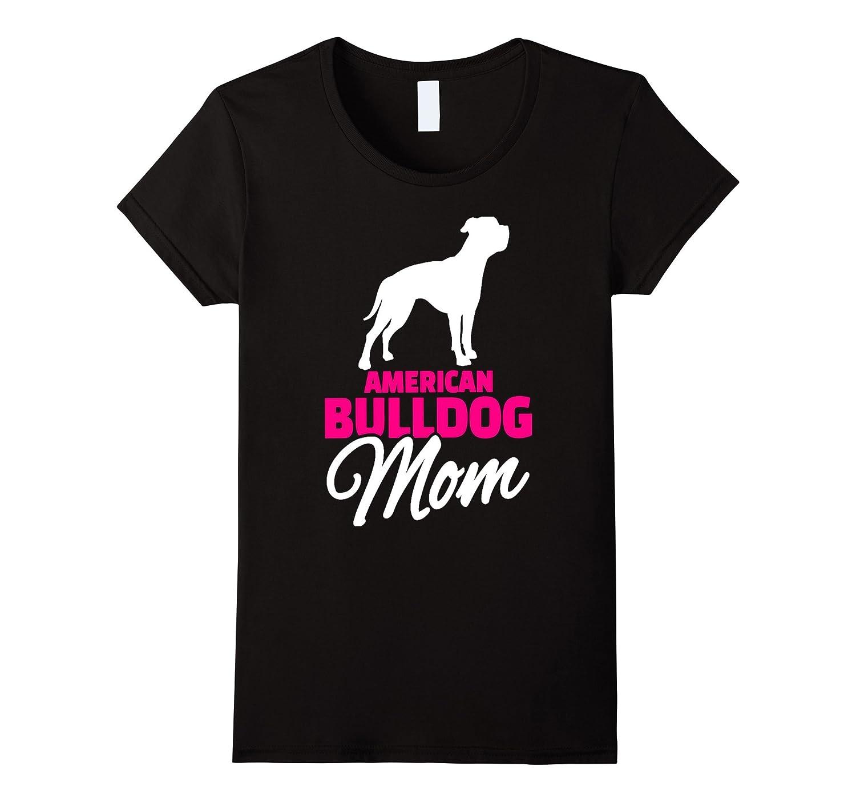 Women's American Bulldog Mom T-Shirt-Art