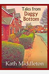 Tales from Daggy Bottom Kindle Edition