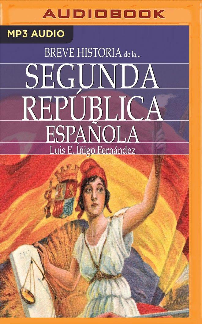 Breve Historia de la Segunda República Española: Amazon.es ...