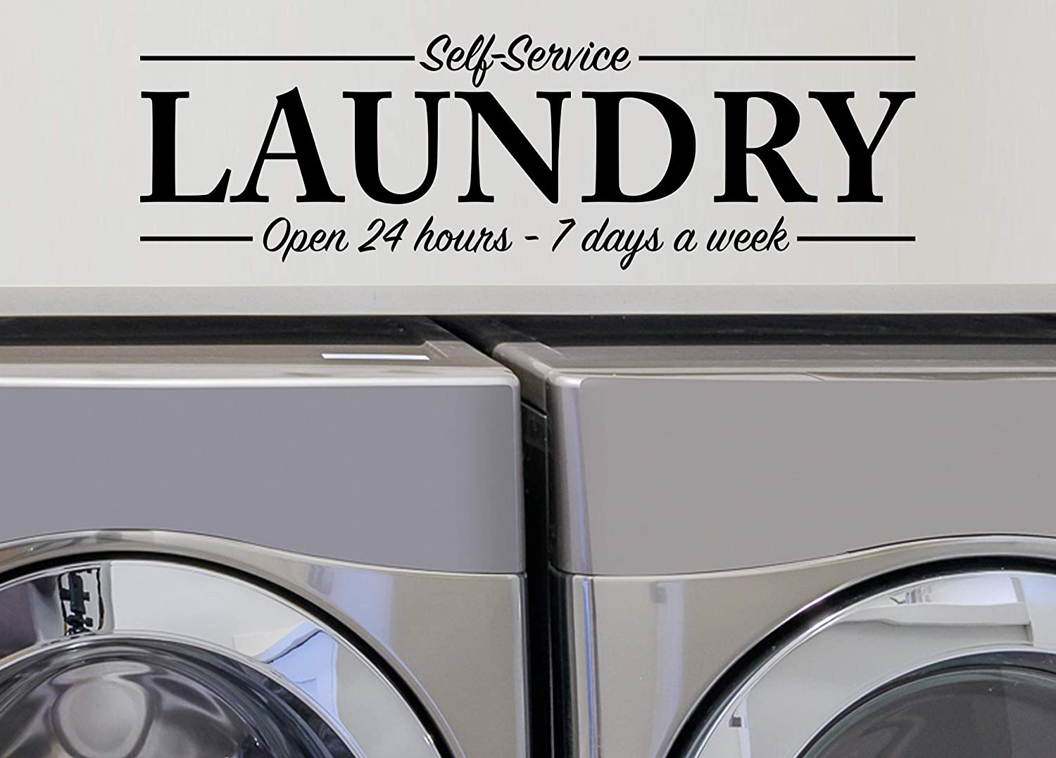 Story of Home LLC Self-Service Laundry Open 24 Hours 7 Days a Week Laundry Room Decal Laundry Vinyl Wall Decal