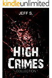 Mystery, Thriller & Suspense: High Crimes Murder: Legal( Conspiracies SPECIAL FREE BOOK INCLUDED)  ((mystery, suspense series of mystery, thriller, suspense Thriller Mystery, crime and murder)    1)
