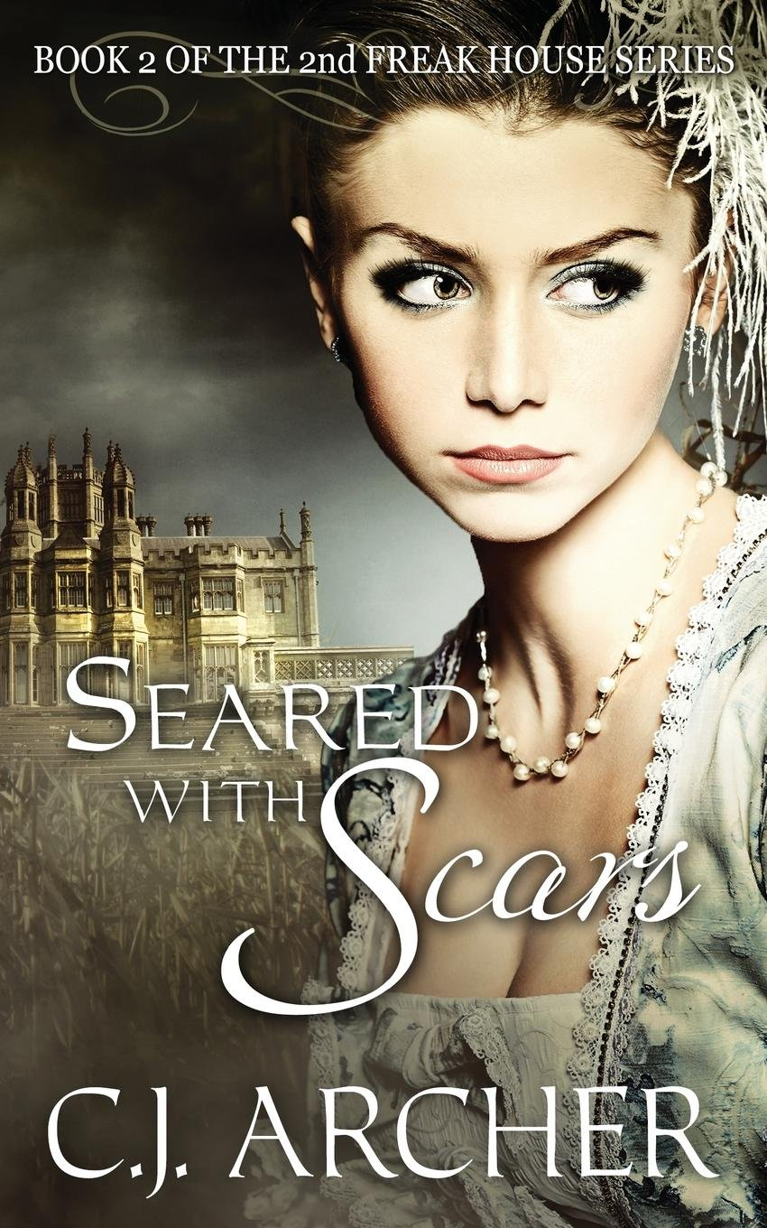 Download Seared With Scars: Book 2 of the 2nd Freak House Trilogy (Volume 2) pdf epub