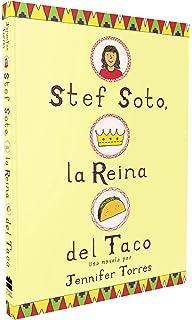 Stef Soto, la reina del taco: Stef Soto, Taco Queen (Spanish edition