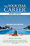 Private Edition: THE FOUR YEAR CAREER®