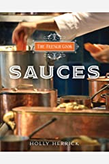 The French Cook: Sauces Kindle Edition