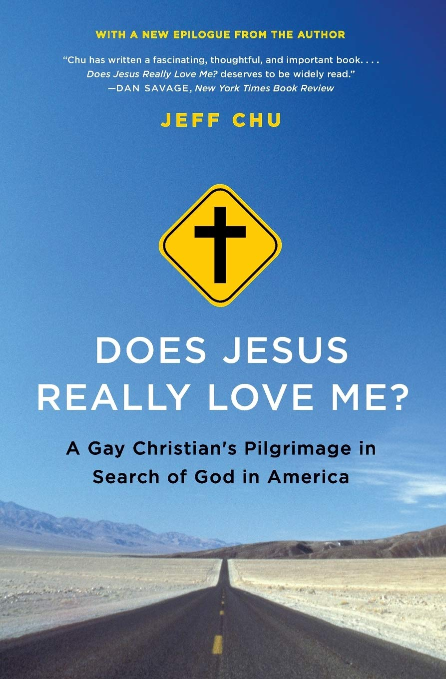 Does Jesus Really Love Me?: A Gay Christian's
