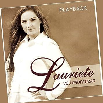 COMPLETO VOU PLAYBACK PROFETIZAR LAURIETE BAIXAR CD